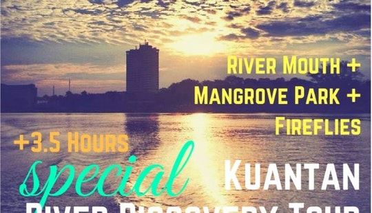 Special Kuantan River Discovery Tour