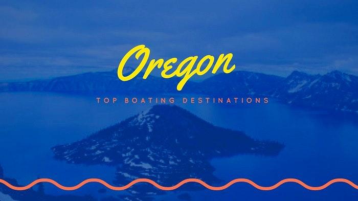 Oregon boating destinations